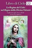 Libro di cielo 22 - Piccarreta Luisa