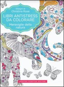 Copertina di 'Meraviglie della natura. Libri antistress da colorare'