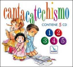 Copertina di 'Cantacatechismo. 5 cd audio con libretto'