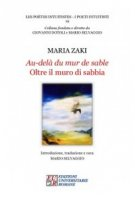 Au-delà du mur de sable-Oltre il muro di sabbia - Zaki Maria