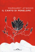 Il canto di Penelope - Atwood Margaret
