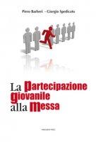 La partecipazione giovanile alla messa - Piero Barberi, Giorgio A. Spedicato