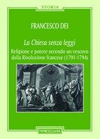 La Chiesa senza leggi - Francesco Dei