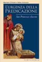 L'urgenza della predicazione - D'Alatri Mariano