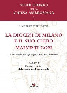 Copertina di 'La Diocesi di Milano e il suo clero mai visti così'