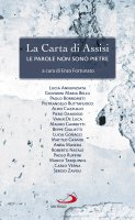 La Carta di Assisi - Enzo Fortunato