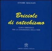 Briciole di Catechismo - Ettore Malnati