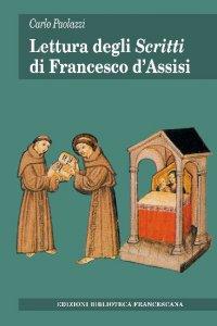"Copertina di 'Lettura degli ""Scritti"" di Francesco d'Assisi'"
