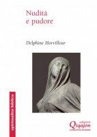 Nudità e pudore - Delphine Horvilleur