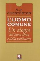 L' uomo comune - Chesterton Gilbert K.
