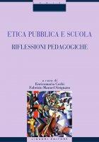 Etica pubblica e scuola - Enricomaria Corbi, Fabrizio Manuel Sirignano