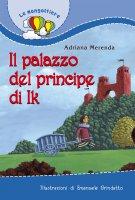 Il palazzo del principe di Ik - Merenda Adriana