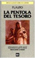 La pentola del tesoro. Testo latino a fronte - Plauto T. Maccio