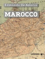 Marocco - De Amicis Edmondo