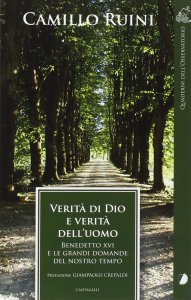 Copertina di 'Verità di Dio e verità dell'uomo. Benedetto XVI e le grandi domande del nostro tempo'