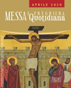 Copertina di 'Messa e preghiera quotidiana. Aprile 2020'