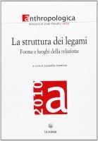 La struttura dei legami. Forme e luoghi della relazione - Sandonà Leopoldo