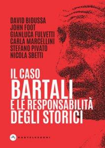 Copertina di 'Il caso Bartali e la responsabilità degli storici'