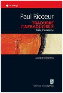 Copertina di 'Tradurre l'intraducibile. Sulla traduzione'