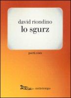Lo sgurz - Riondino David