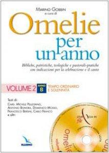 Copertina di 'Omelie per un anno. Con cd rom. Vol. 2: Anno B. Tempo ordinario e solennità'