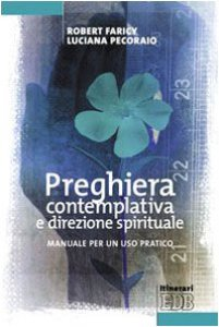 Copertina di 'Preghiera contemplativa e direzione spirituale'