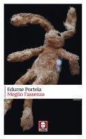 Meglio l'assenza - Edurne Portela