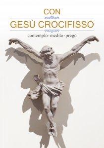 Copertina di 'Con Gesù Crocifisso'
