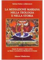 La mediazione mariana nella teologia e nella storia - Sabrina Farina