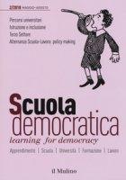 Scuola democratica. Learning for democracy (2018)