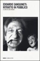 Edoardo Sanguineti: ritratto in pubblico