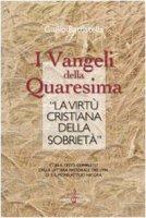 I vangeli della Quaresima e «la virtù cristiana della sobrietà» - Battistella Giulio