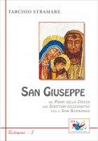 San Giuseppe. Dai padri della Chiesa agli scrittori ecclesiastici fino a San Bernardo - Stramare Tarcisio