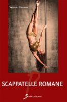 Scappatelle romane - Ganassa Saturno