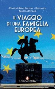 Copertina di 'Il viaggio di una famiglia europea'