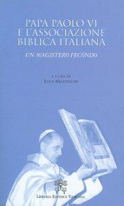 Copertina di 'Papa Paolo VI e l'Associazione Biblica Italiana. Un magistero fecondo'