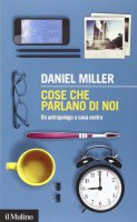 Cose che parlano di noi - Daniel Miller