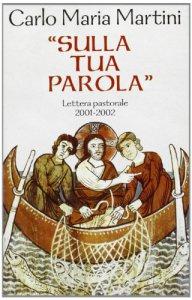 Copertina di 'Sulla tua parola. Lettera pastorale 2001-2002'