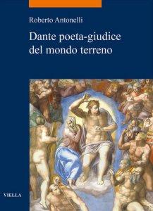 Copertina di 'Dante poeta-giudice del mondo terreno'