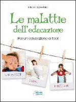 Le malattie dell'educazione - Pino Pellegrino