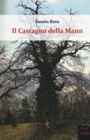 Il castagno della Mann - Rota Fausto