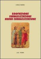 Educazione, evangelizzazione, nuova evangelizzazione - Carlo Nanni