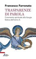 Trasparenze di parola - Francesco Farronato
