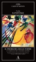Il problema delle forme e l'almanacco del cavaliere azzurro - Kandinskij Vasilij