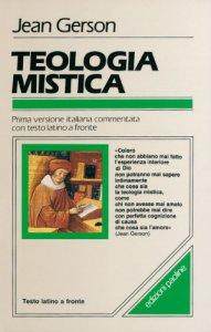 Copertina di 'Teologia mistica. Testo latino a fronte'