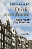 Diari a confronto - Hillesum Etty, Frank Anne