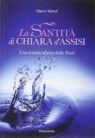 Santità di Chiara d'Assisi - Bartoli Marco