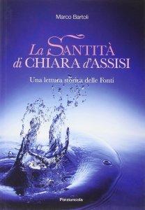 Copertina di 'Santità di Chiara d'Assisi'