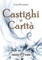 Castighi e Carità - Luisa Piccarreta
