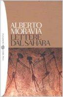 Lettere dal Sahara - Moravia Alberto